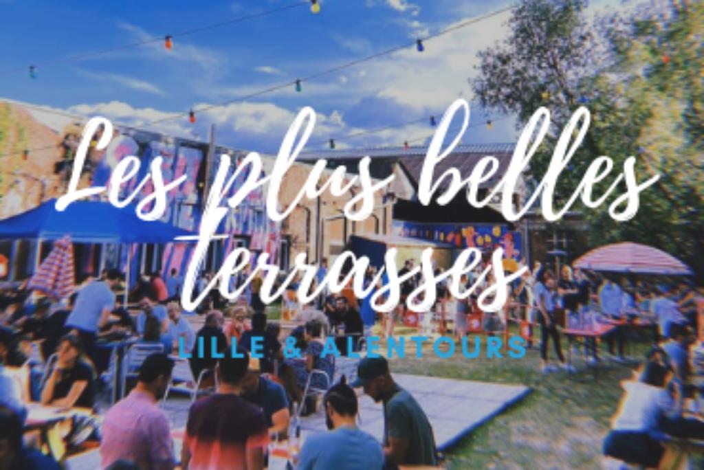 Les plus belles terrasses de Lille