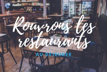 Rouvrons les restaurants au déjeuner… une bonne idée ?