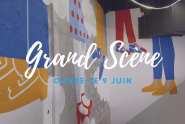 Grand Scène ouvre le 9 juin